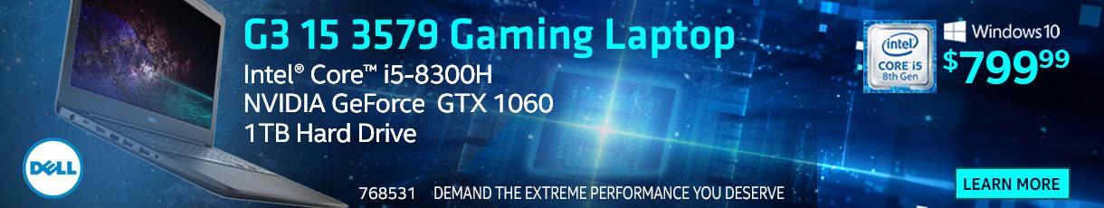 Dell G3 15 3579 Gaming Laptop - Intel Core i5-8300H; NVIDIA GeForce GTX 1060; 1TB Hard Drive; $799.99. SKU 768531