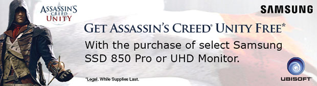Get Assassin's Creed Unity FREE with Select Samsung SSD 850 Pro Drives.