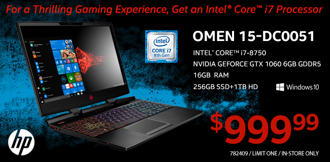 HP Omen 15-DC0051 Laptop - Intel Core i7-8750; NVIDIA GeForce GTX 1060 6GB GDDR5; 16GB RAM; 256GB SSD plus 1TB HD; Windows 10. $999.99. SKU 782409, Limit One, In-Store Only. For a thrilling gaming experience, get an Intel Core i7 processor