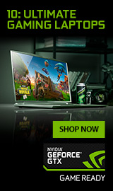 10: Ultimate Gaming Laptops. NVIDIA GEFORCE GTX.