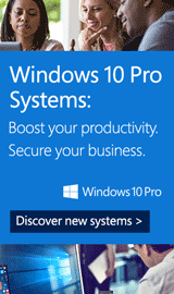 Windows 10 Pro Systems: Boost your productivity. Secure your business.