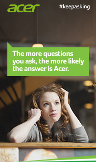 The more questions you ask, the more likely the answer is Acer.