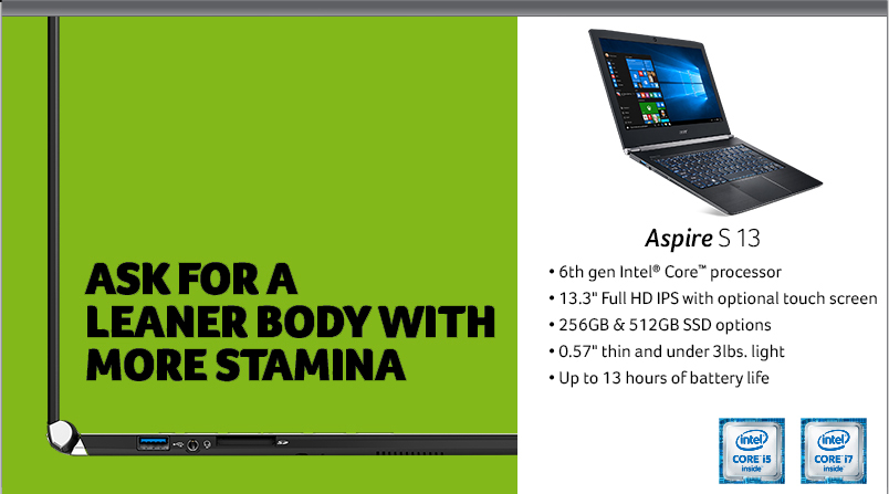 Acer Aspire S 13 - Ask for a leaner body with more stamina