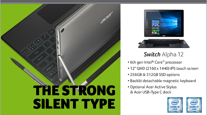 Acer Switch Alpha 12 - The Strong Silent Type