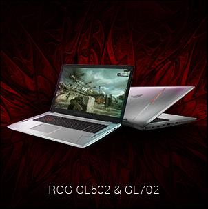ROG GL502 & GL702