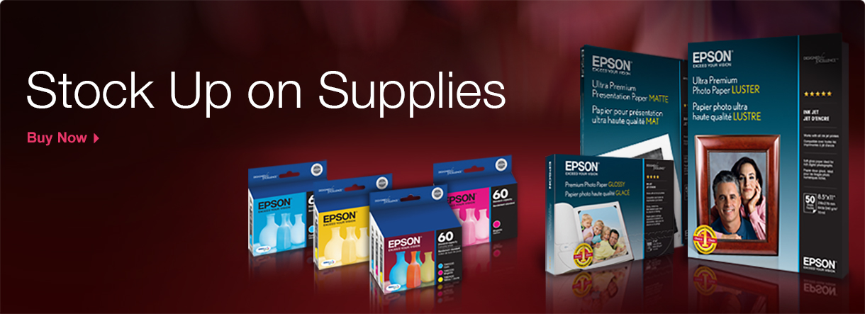 Stock Up on Supplies - Epson Paper & Ink