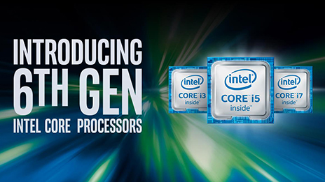 Introducing 6th Generation Intel Core Processors