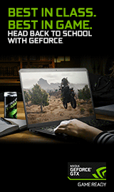 NVIDIA Best in Class. Best in Game. Head back to school with GEFORCE.