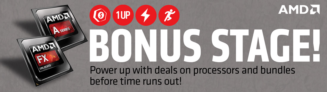 Bonus Stage! Power up with deals on processors and bundles before time runs out!