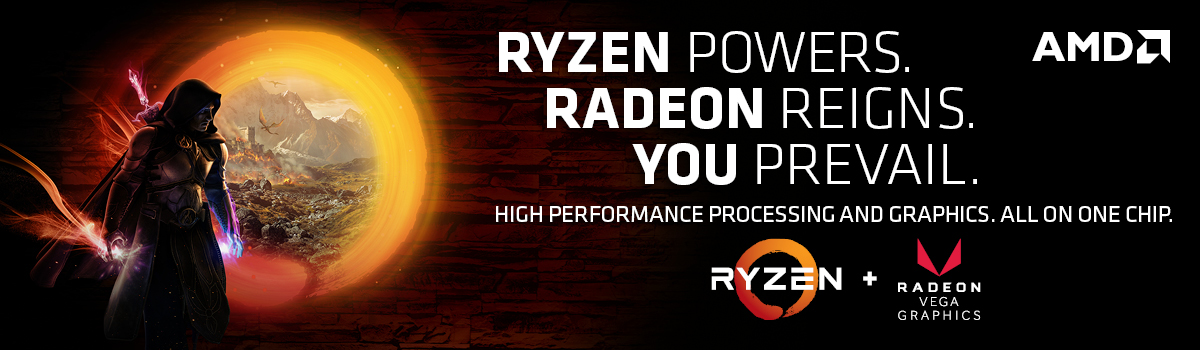 AMD Ryzen Powers. Radeon Reigns. You Prevail. High performance processing and graphics. Ryzen plus Radeon Vega Graphics
